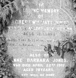 Gravestone of Robert Williatt Jones and Ann Barbara Jones
